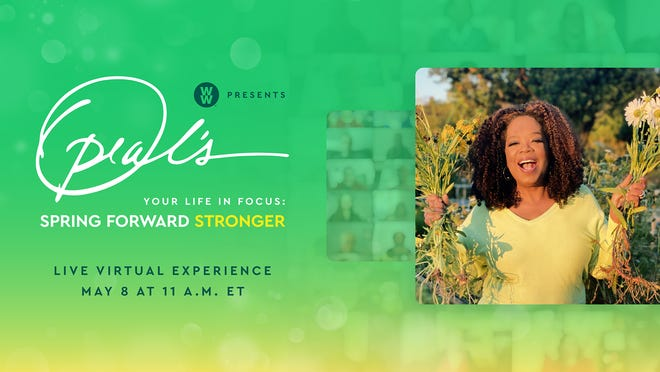 """Oprah Winfrey returns for the second installment of her virtual wellness tour with WW, """"Oprah's Your Life In Focus: Spring Forward Stronger."""""""