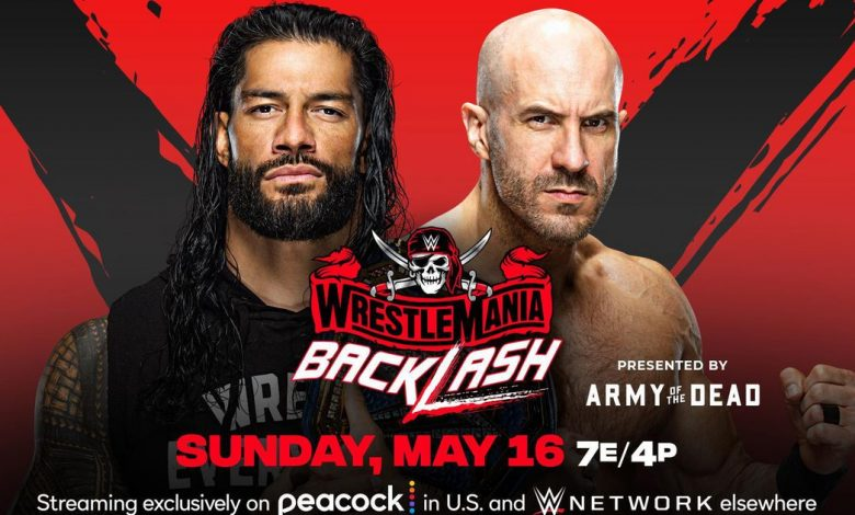WWE WrestleMania Backlash: How to watch on Peacock, start times and match card