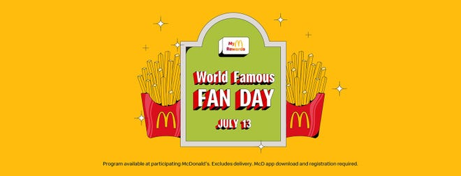 McDonald's has renamed National French Fry Day as World Famous Fan Day.
