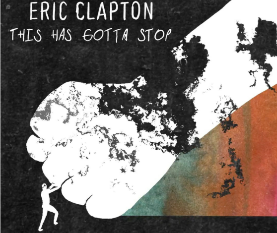 Eric Clapton sings 'enough is enough' on new COVID policy protest song 'This Has Gotta Stop'